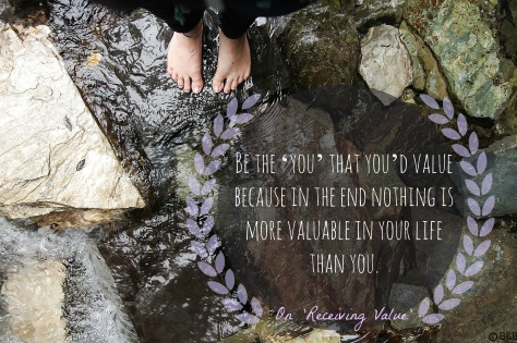 Being a Valuable You