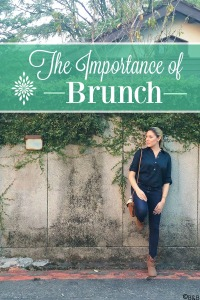 The Importance of Brunch