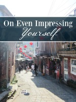 Impressing Yourself